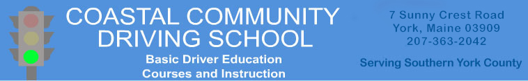 Coastal Community Driving School Drivers Education Classes York Southern Maine ME